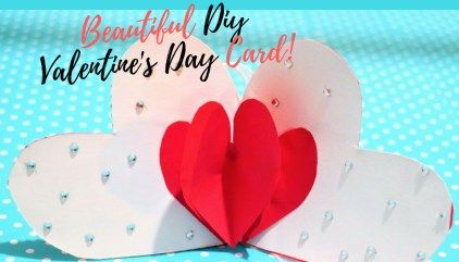 Diy Valentines Day Card Surprise Heart Pop Up Card Valentines