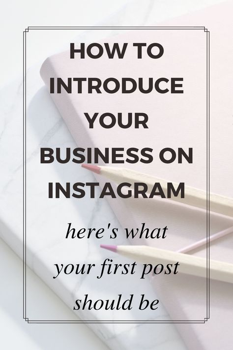 How to introduce your business on Instagram