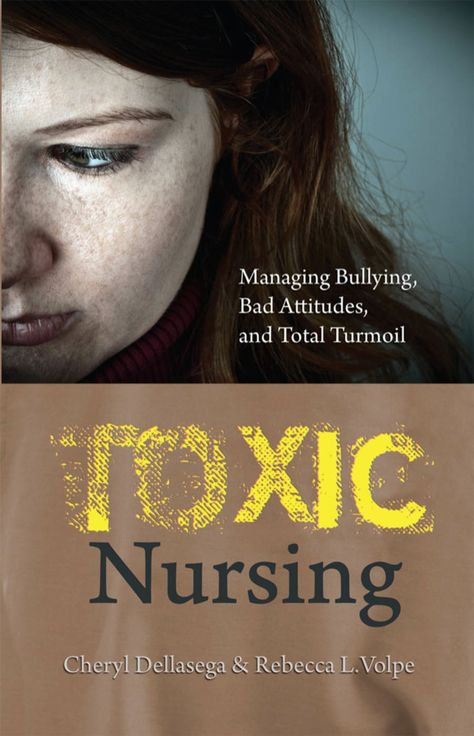 Toxic Nursing: Managing Bullying, Bad Attitudes and Total Turmoil by Cheryl Dellasega and Rebecca Volpe was awarded first place by The American Journal of Nursing in the categories of Nursing Management and Leadership and Medical-Surgical Nurs