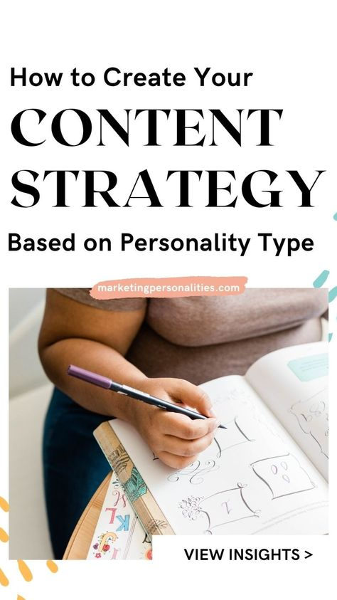 How to Create Your Content Strategy Based on Personality Type