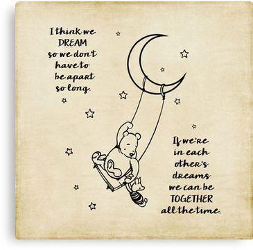 Winnie the Pooh ~ I think we dream Canvas Print
