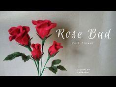 Rose Bud Felt Flower Tutorial Bunga Mawar Kuncup Dari Kain Flanel Youtube Felt Flowers Felt Roses Felt Flowers Diy