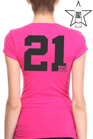 21st Birthday Shirts For Girls The Most Unique Gift Idea Her