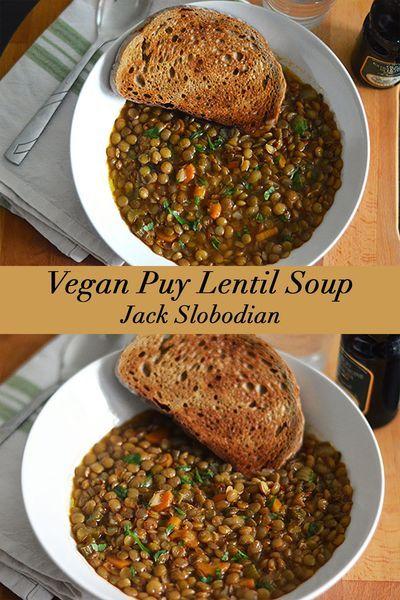 Puy Lentil Soup Jackslobodian Recipe Clean Eating Vegetarian Recipes Lentil Soup Recipes Soup Recipes
