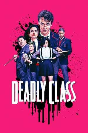 Deadly Class Tv Series In 2019 Movies To Watch Series