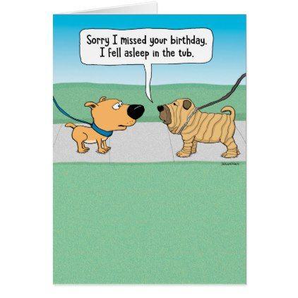 Funny Dog Fell Asleep In Tub Belated Birthday Card Zazzle Com