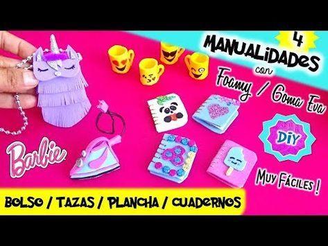 4 Manualidades Con Foamy Goma Eva Cositas Fáciles Para Muñecas Barbie Manualidades Para Mu Manualidades Para Muñecas Manualidades Manualidades Para Barbie