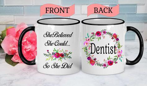 Dentist Mug Dentist Graduation Dentist Gift College Graduation Gift Graduation Mug Dentist Birthday Gift Dentist Graduation