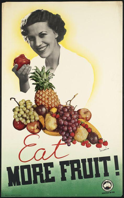 Eat More fruit Vintage public information poster reproduction.