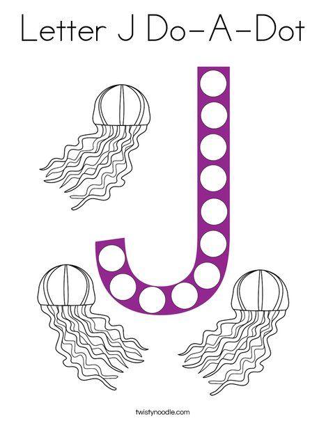 Letter J Do A Dot Coloring Page Twisty Noodle Do A Dot Dot Letters Letter J