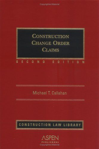 PDF DOWNLOAD] Construction Change Order Claims by Michael T