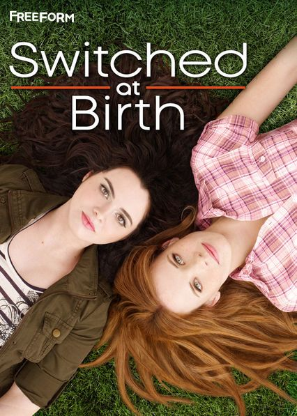 Check Out Switched At Birth On Netflix Switched At Birth Abc
