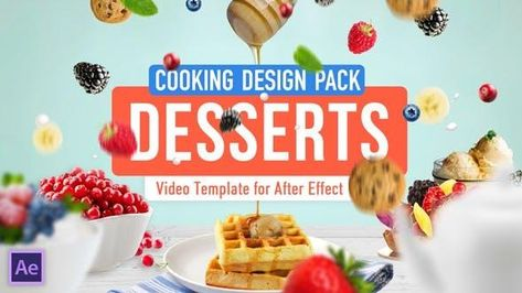 Cooking Dessert Recipes Video Template - After Effects Template