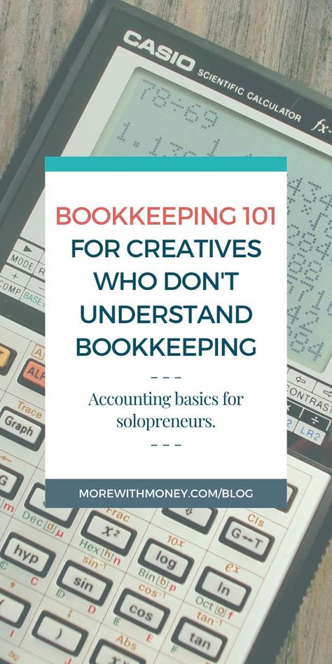 Bookkeeping 101:  Accounting Basics for Solopreneurs — More With Money