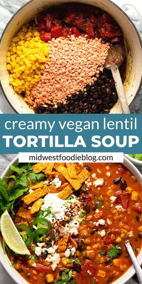 Creamy Vegan Lentil Tortilla Soup – – You are in the right place about Clean Eating dinner Here we offer you the most beautiful pictures about the Clean Eating prep you are looking for. When you examine the Creamy Vegan Lentil Tortilla Soup – – … Soup Recipes, Whole Food Recipes, Cooking Recipes, Super Food Recipes, Fast Recipes, Bean Recipes, Recipies, Vegan Soups, Vegan Dishes