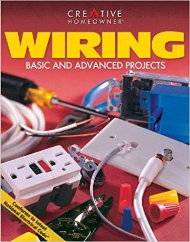Wiring Basic And Advanced Projects Rex Cauldwell 9781580110624 Amazon Com Books Electronics Projects Diy Projects Electronics Projects