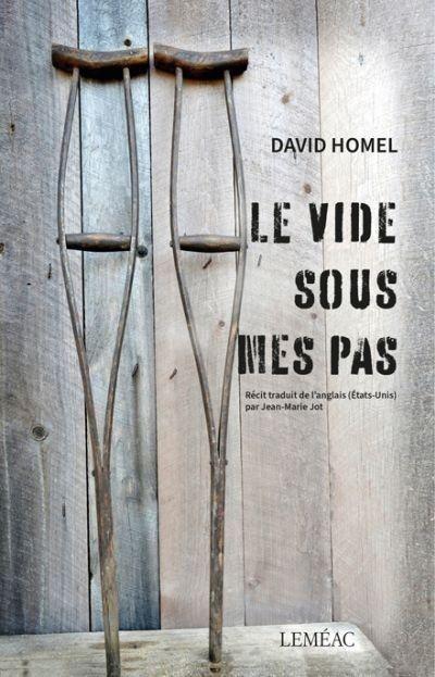 Le Vide Sous Mes Pas Une Vie Vecue A Rebours David Homel In 2020 Kobo This Book App