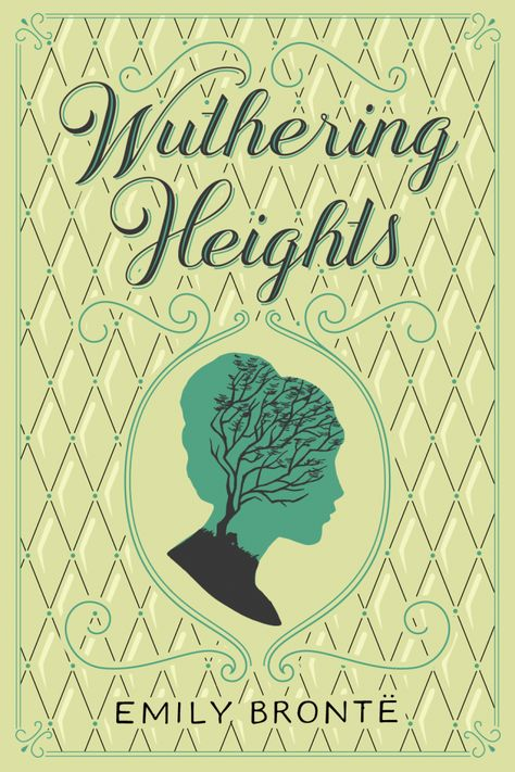 """Wuthering Heights. """"Whatever our souls are made of; him and mine are the same."""""""