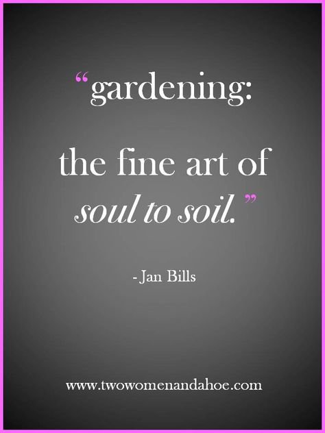 If you are a gardener, you know the truth behind this message.