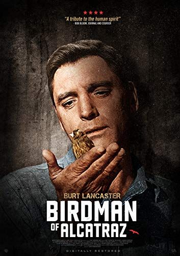 Birdman Of Alcatraz 1962 Alcatraz Birdman Best Movie Posters