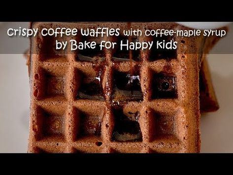 Easy Mix And Cook Crispy Coffee Belgian Waffles Served With Coffee Maple Syrup Waffles Waffle Recipes Crispy Waffle