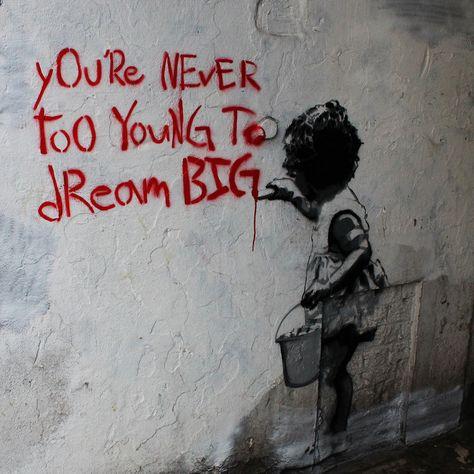 Banksy Dream Big, Graffiti Street Art – Print on Metal