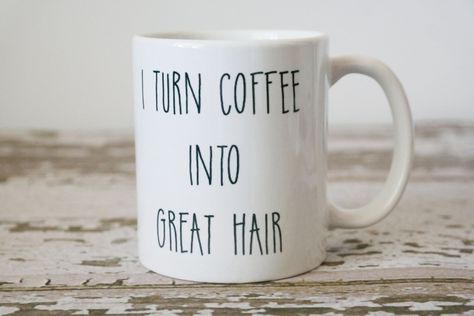 This coffee mug the perfect coworker gift or hairstylist gift. Mug design as shown is