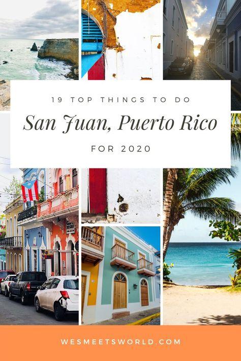San Juan, Puerto Rico: 19+ Top Things to Do in 2020