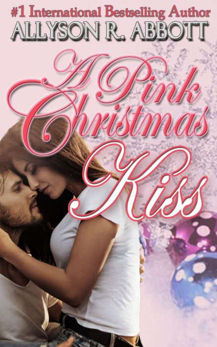 A Pink Christmas Kiss By Allyson R Abbott Pink Christmas