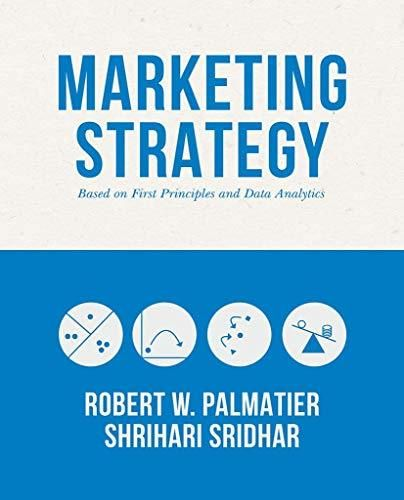 Marketing Strategy: Based on First Principles and Data Analytics - Default