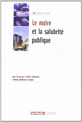 Minibook Faulx Les Tombes Telecharger Le Maire Et La Salubrite Publique En 2020 Livre De Lecture Telechargement Livres A Lire