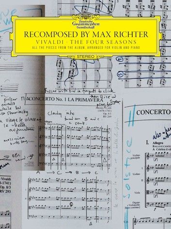 Recomposed By Max Richter Vivaldi The Four Seasons Max Richter Vivaldi Four Seasons