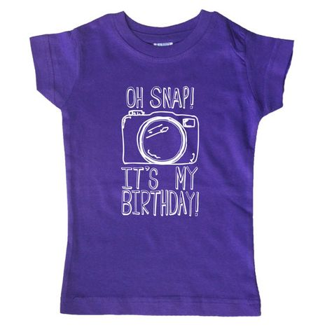 Oh Snap Its My Birthday