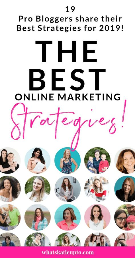 The Best Online Marketing Strategies for 2019 - 19 Pro Bloggers share their best Strategies!