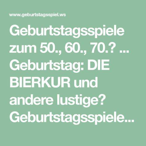 Geburtstagsspiele Zum 50 60 70 Geburtstag Die Bierkur