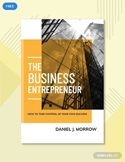 Free Entrepreneur Book Cover Template Pdf Word Doc Psd Apple Mac Pages Illustrator Publisher Book Cover Template Entrepreneur Books Book Cover