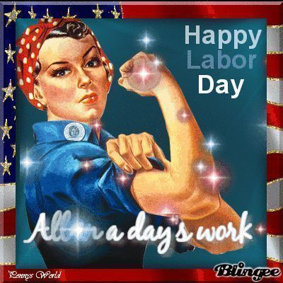 Strong Woman Happy Labor Day Gif Labor Day Labor Day Quotes Happy Labor Day Quot Labordayquotes Strong Woma Happy Labor Day Labor Day Quotes Labour Day Wishes