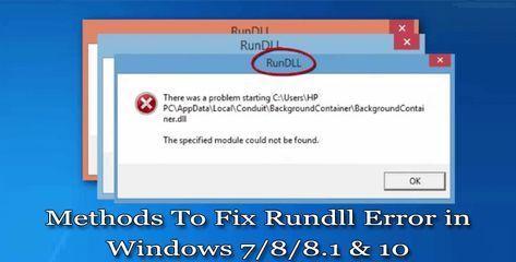 Learn How To Troubleshoot Rundll Error In Windows 7 8 8 1 10