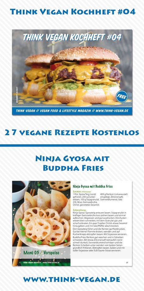 Think Vegan Kochheft 04 Ninja Gyosa Mit Buddha Fries Kostenloses Kochheft Mit 27 Veganen Rezept Vegane Vorspeisen Lebensmittel Essen Vegane Lebensmittel