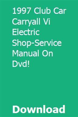 2005 Club Car Carryall 6 Electric Shop//Service Manual on DVD!