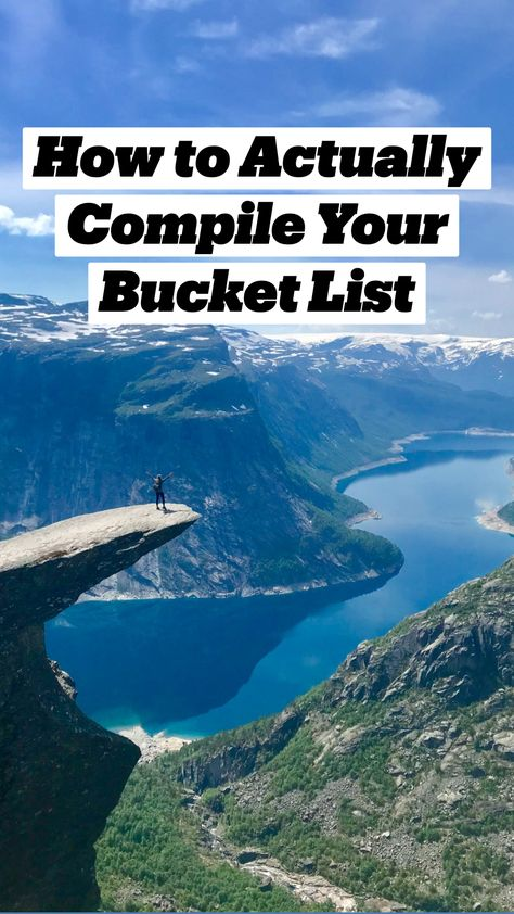 How to Actually Compile Your Bucket List