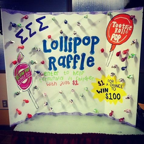 fundraiser: lollipop raffle...people donate $ 1 and get a lollipop. on the bottom of the stick is a number that is the amount of raffle tickets they receive. have them put their name and number on the ticket and they have the chance to win $ 100 giftcard! Sorority fundraiser tri sigma philanthropy  @hghansen Panhellenic?