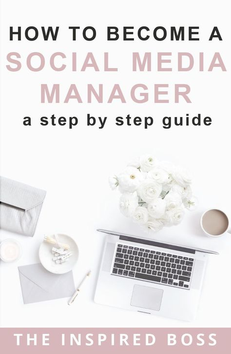 How to become a social media manager - a step by step guide.
