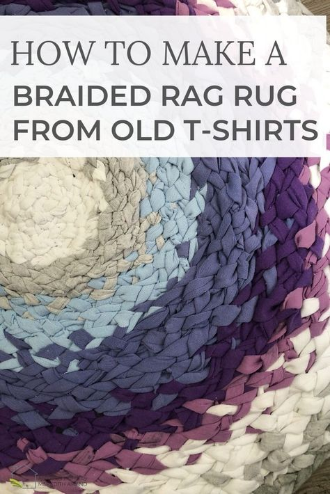 Tips for Braiding a T-Shirt Rag Rug - An Open Home by Meredith Amand Recycled T Shirts, Old T Shirts, Recycled Rugs, Recycled Crafts, Diy Bed Sheets, Rag Rug Diy, Diy Rugs, Braided Rag Rugs, Rag Rug Tutorial