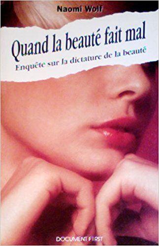 Amazon Fr Quand La Beaute Fait Mal Naomi Wolf Livres
