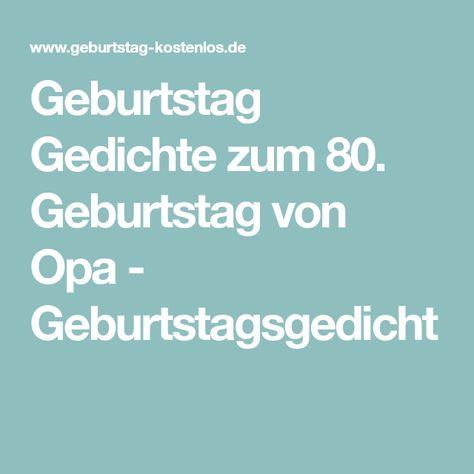 Geburtstag Gedichte Zum 80 Geburtstag Von Opa
