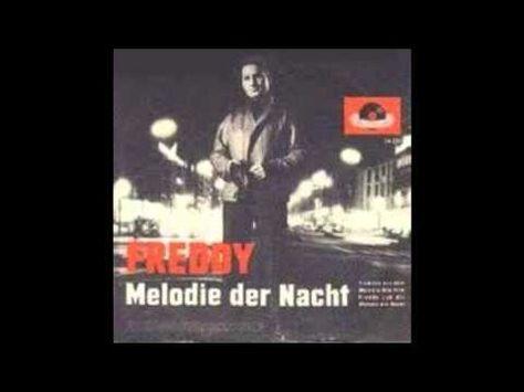 Freddy Quinn Melodie Der Nacht Text Lyrics Original Version Freddy Quinn Melodie Youtube