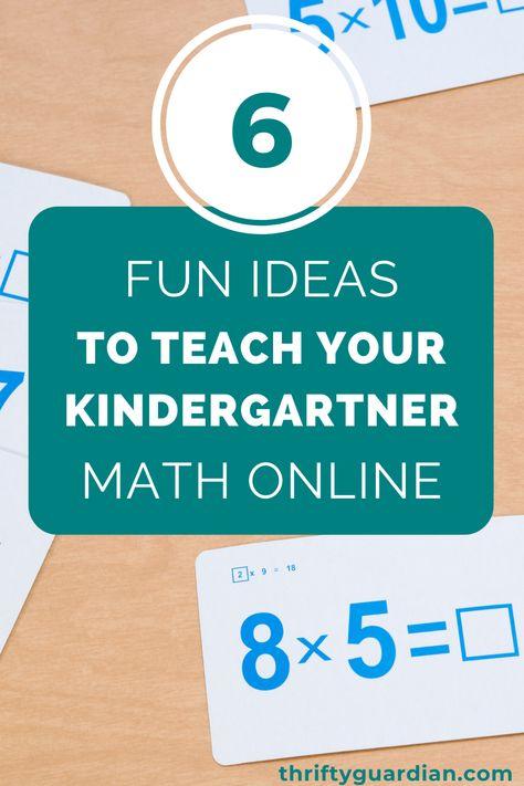 Six Fun Ideas to Teach Your Kindergartner Math Online
