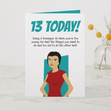 Funny 13th Birthday Thirteenth Girl Teenager Card Zazzle Com In 2021 Birthday Cards For Son Birthday Card Sayings Funny Birthday Cards