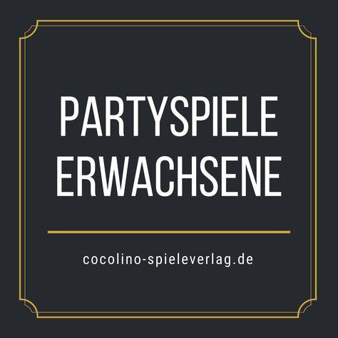 Partyspiele zum kennenlernen erwachsene